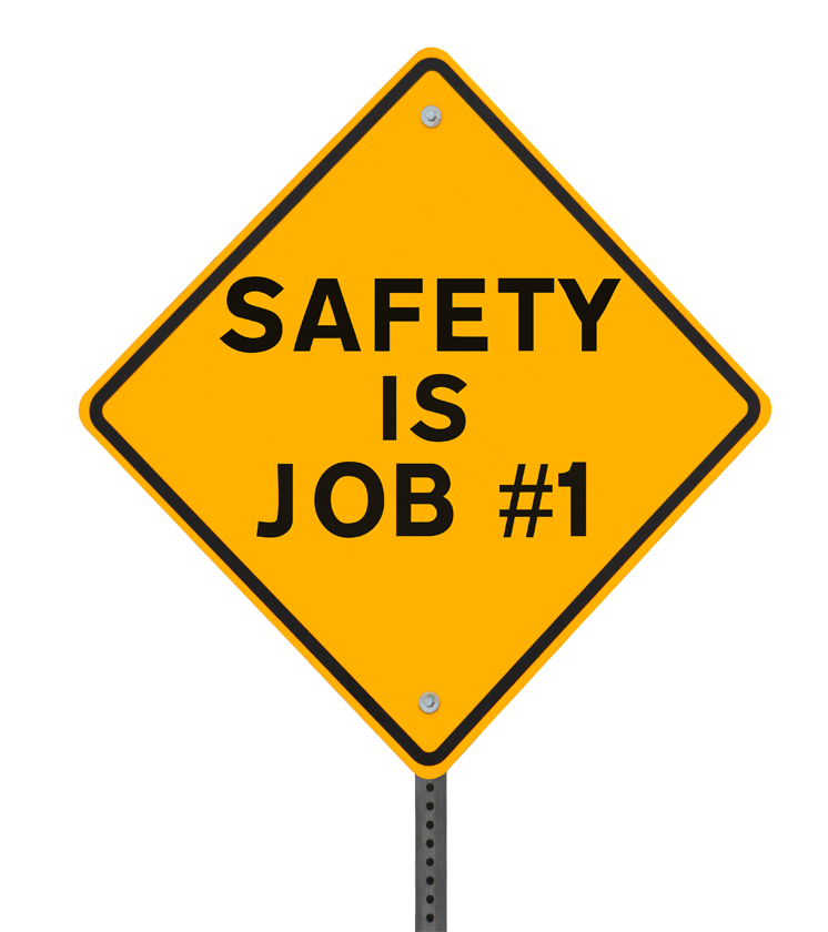 Warning sign reading: Safety is Job #1